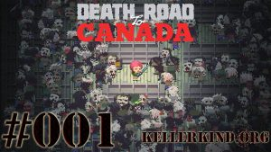 Playlist zu Death Road to Canada