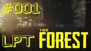 Playlist zu The Forest: Let's Survive