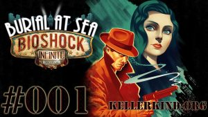 Playlist zu Bioshock Infinite – Burial at Sea Ep 1