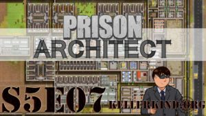 Playlist zu Prison Architect