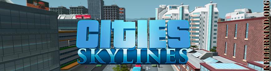 #006 – Cities: Skylines