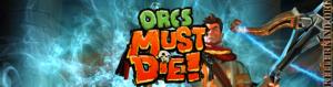 Orcs Must Die! 1